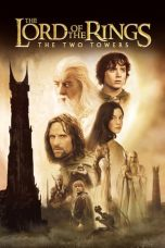 Nonton film The Lord of the Rings: The Two Towers (2002) sub indo