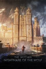 Nonton film The Witcher: Nightmare of the Wolf (2021) sub indo