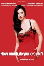 Nonton film How Much Do You Love Me? (2005) sub indo